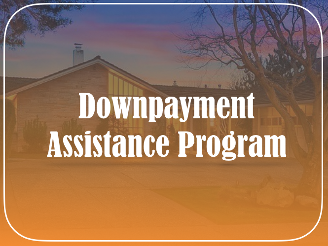 Downpayment Assistance Program
