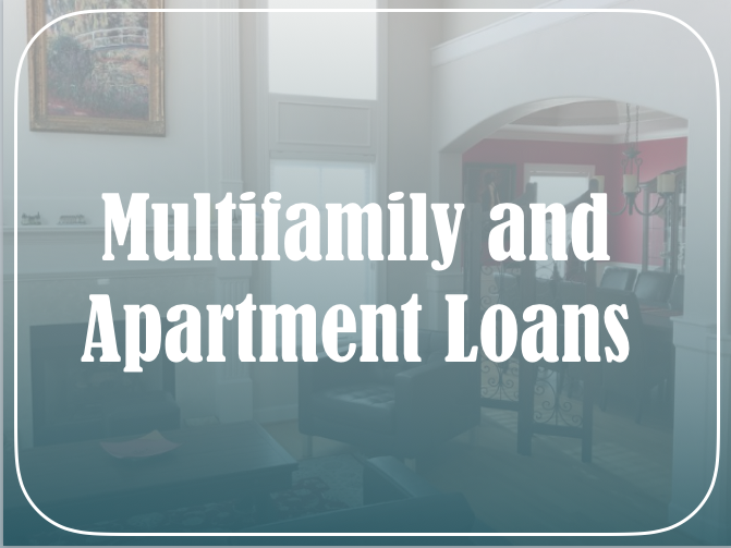 Multifamily and Apartment Loans