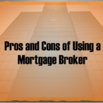 Is getting a Mortgage Broker Worthwhile?