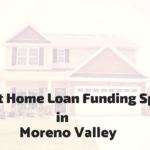 Difficult Loan Specialist: Conforming Home Mortgage Loans in Moreno Valley