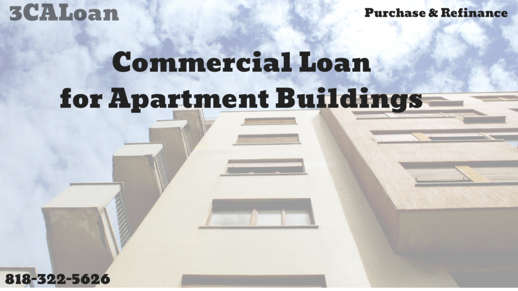 Commercial loan for Apartment Buildings