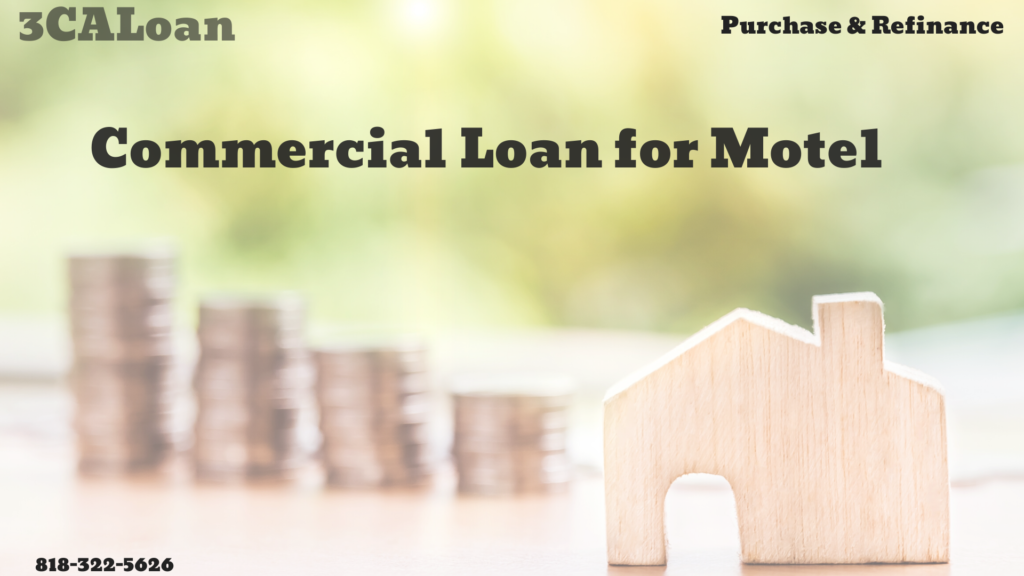 Commercial loan for Motel
